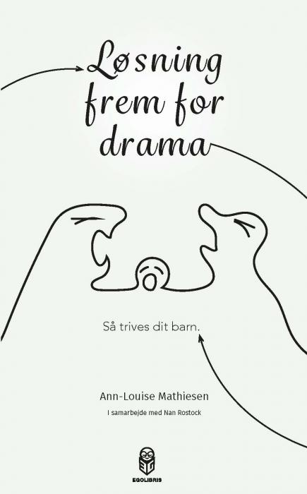 Image of Løsning frem for drama (E-bog)