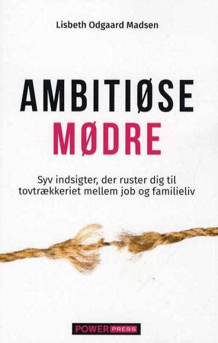 Image of   Ambitiøse mødre (Bog)