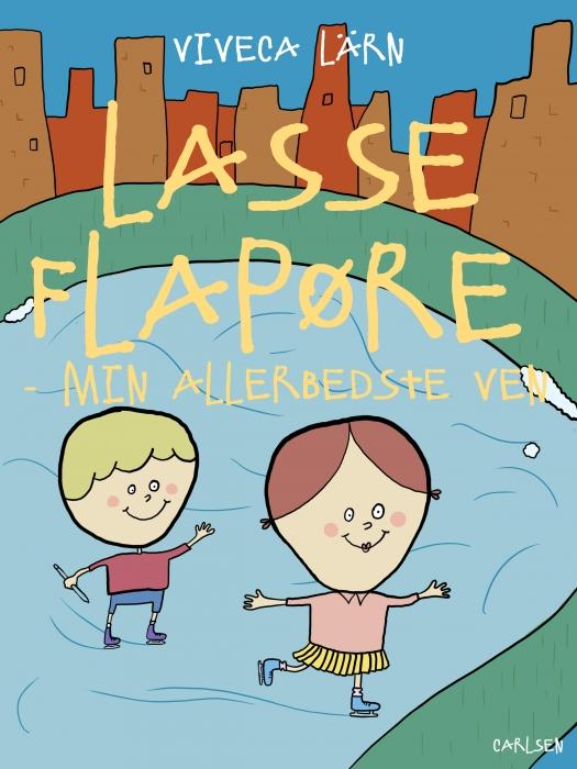Image of   Lasse Flapøre. Min allerbedste ven (E-bog)