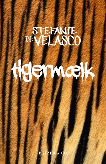 Tigermælk (E-bog)