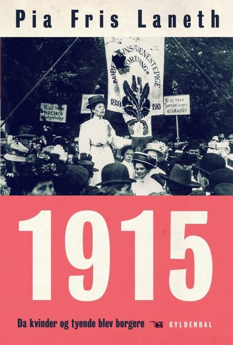 Image of   1915 - Da kvinder og tyende blev borgere (E-bog)