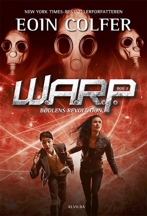 W.A.R.P: 2: Bødlens revolution (E-bog)