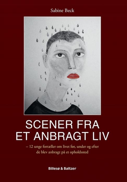 Scener fra et anbragt liv (E-bog)