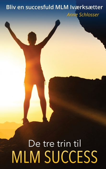 Image of De tre trin til MLM Success (E-bog)
