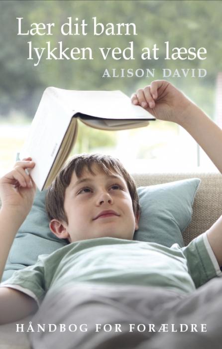 Image of Lær dit barn lykken ved at læse (Bog)