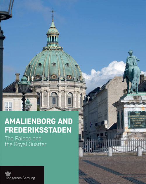 Image of   Amalienborg and Frederikstaden - engelsk udgave (Bog)
