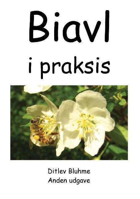 Image of   Biavl i praksis (Bog)