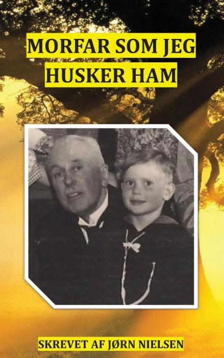Morfar som jeg husker ham (E-bog)