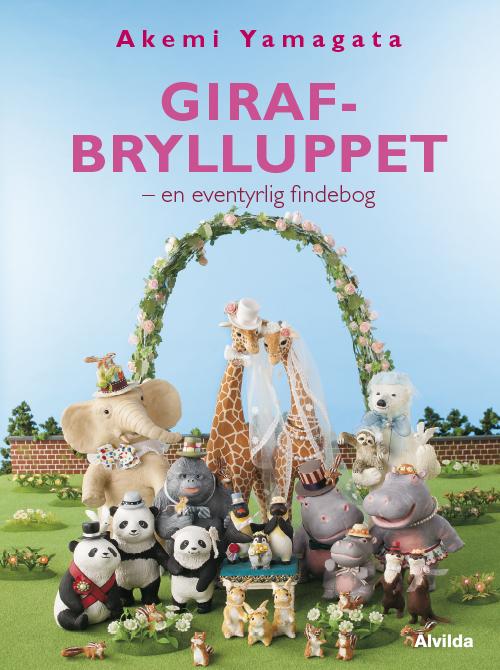 Image of Girafbrylluppet - en eventyrlig findebog (Bog)