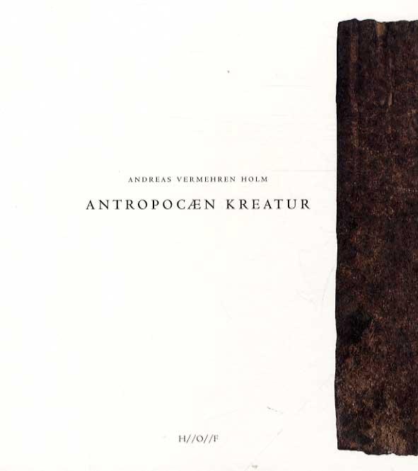 Image of Antropocæn Kreatur (Bog)
