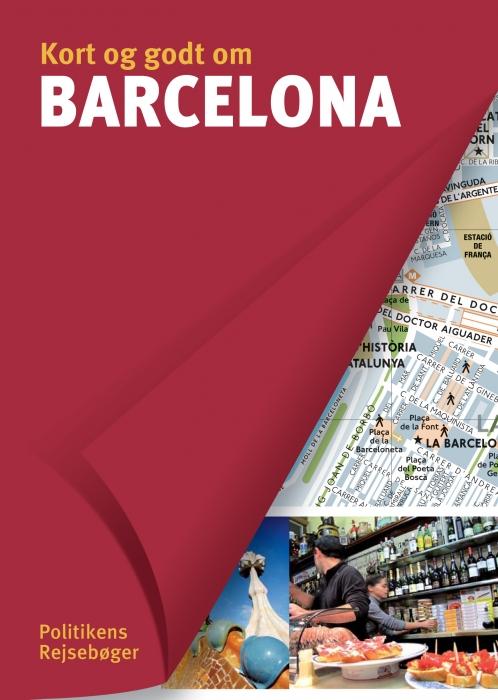 Image of   Kort og godt om Barcelona (Bog)