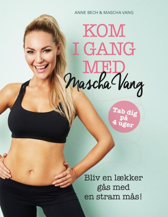 Kom i gang med Mascha Vang (E-bog)