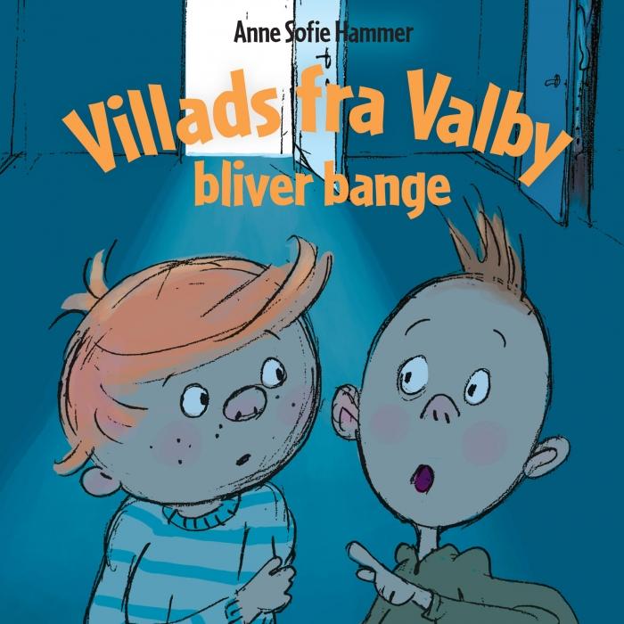 Image of Villads fra Valby bliver bange (Lydbog)