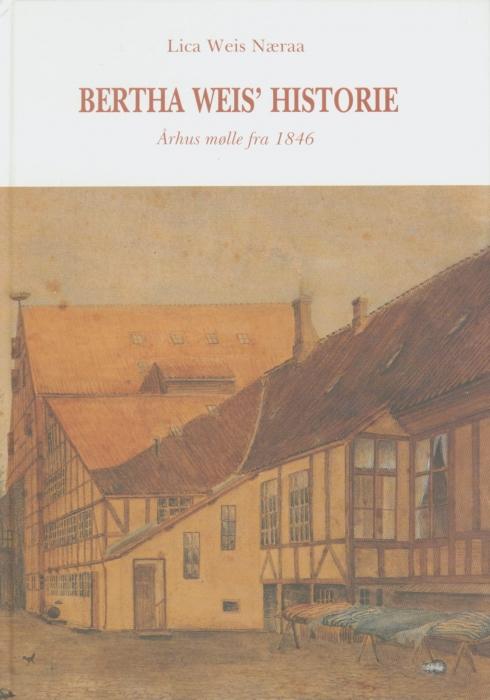 Bertha Weis historie (Bog)