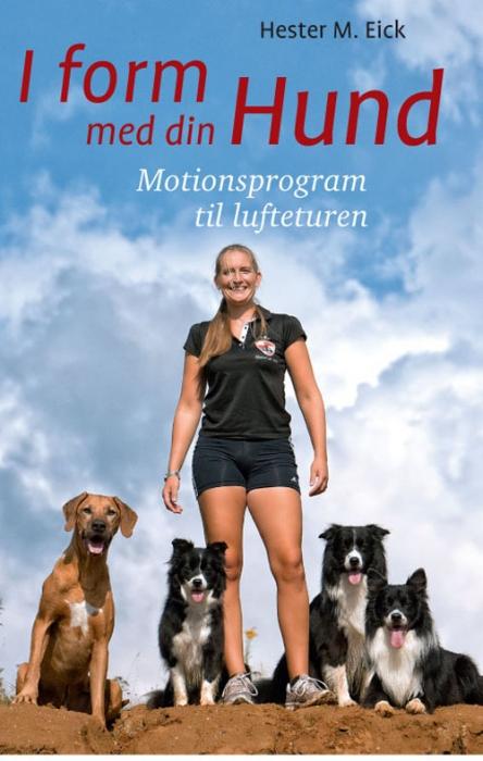 Image of   I form med din hund (Bog)
