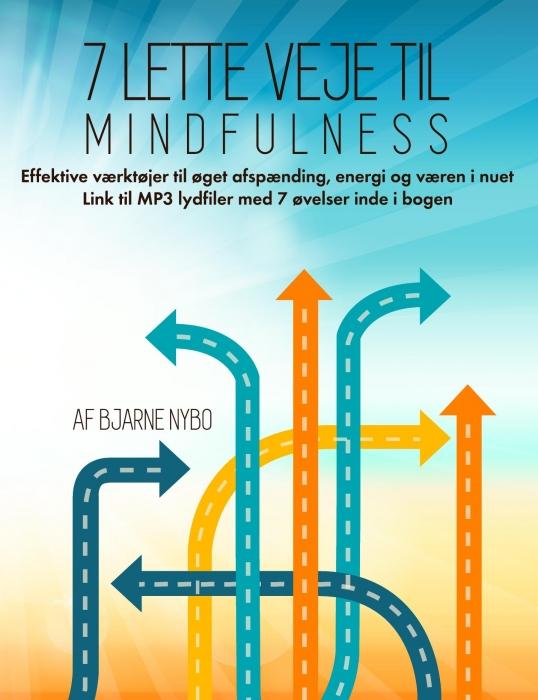 Image of   7 Lette Veje til Mindfulness (Bog)