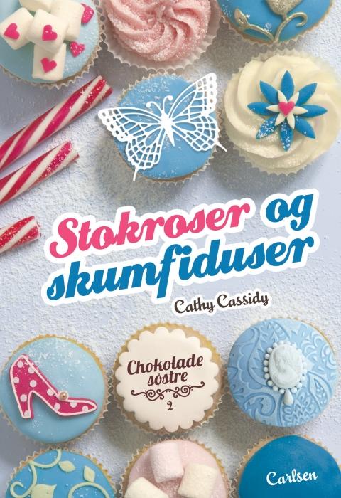 Chokoladesøstre 2: Stokroser og skumfiduser (E-bog)