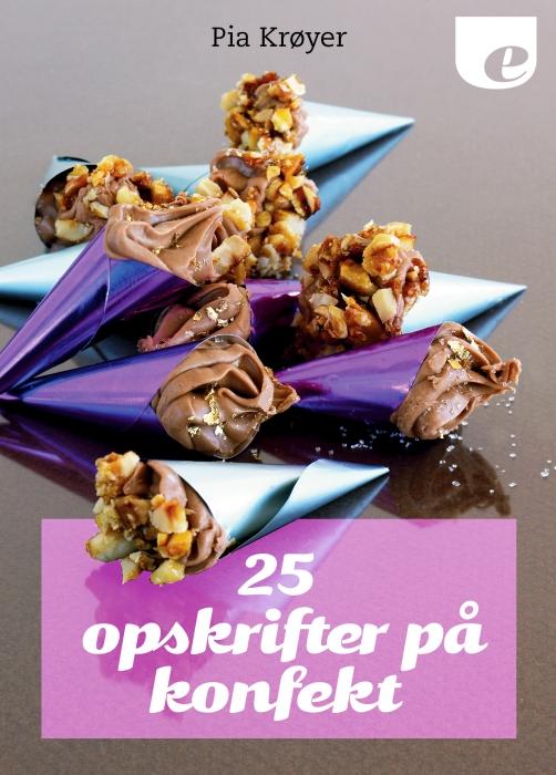 Image of   25 opskrifter på konfekt (E-bog)