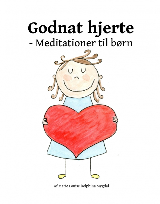 Godnat hjerte -Meditationer til børn (Bog)