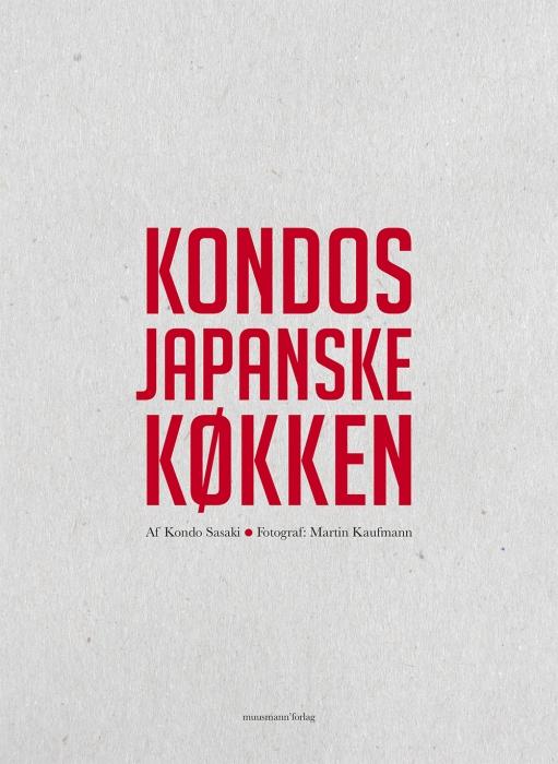 Kondos japanske køkken (Bog)