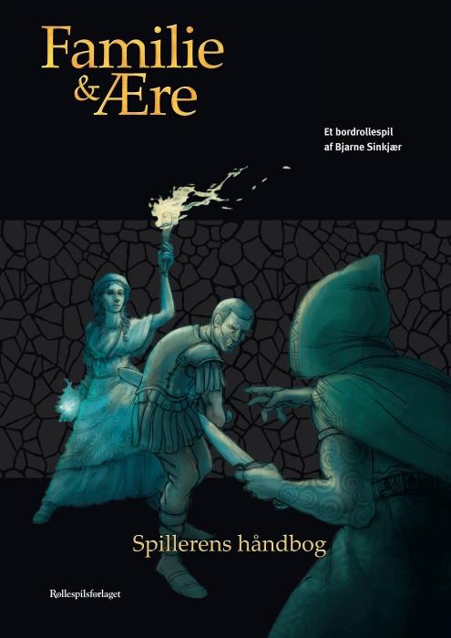 Image of   Familie og ære - spillerens håndbog (E-bog)