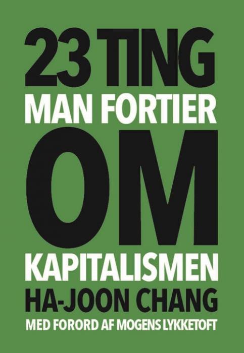 Image of   23 ting man fortier om kapitalismen (Bog)