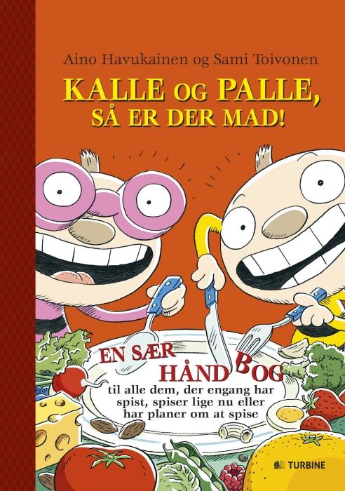 Image of Kalle og Palle, så er der mad! (Bog)