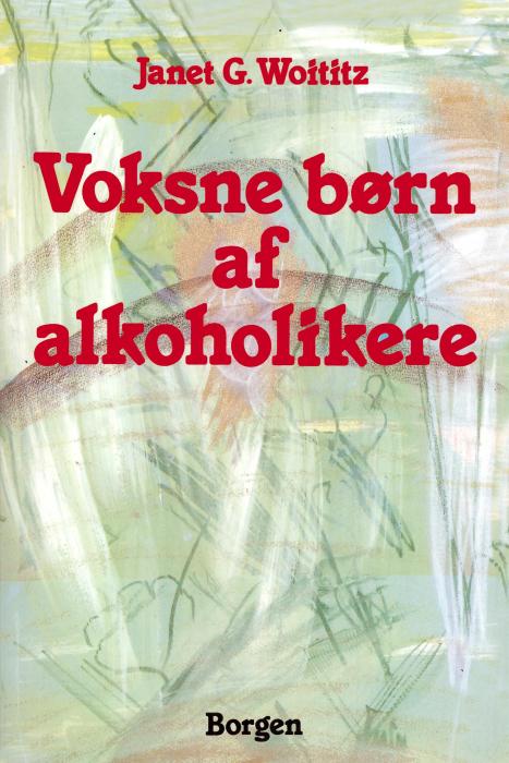 Voksne børn af alkoholikere (E-bog)