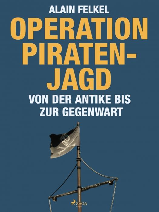 Image of Operation Piratenjagd. Von der Antike bis zur Gegenwart (E-bog)