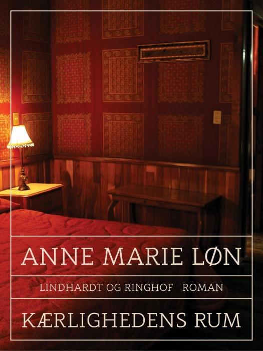 Image of Kærlighedens rum (E-bog)