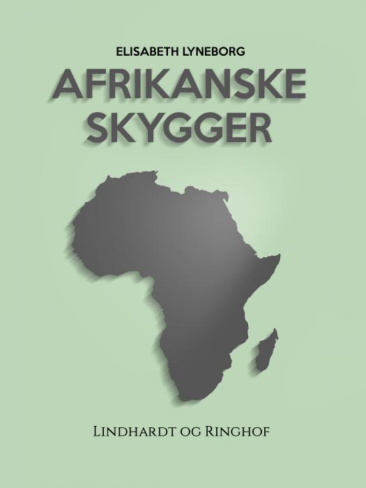 Afrikanske skygger (E-bog)