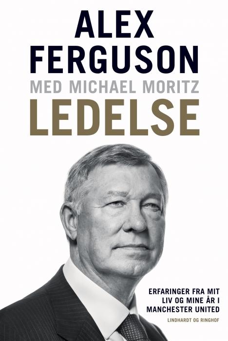 Image of Ledelse - Erfaringer fra mit liv og mine år i Manchester United (E-bog)