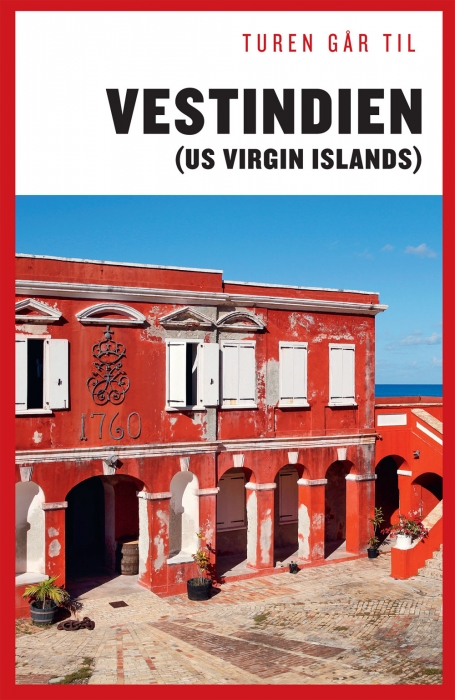 Turen går til Vestindien (US Virgin Islands) (Bog)