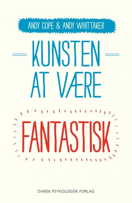 Image of Kunsten at være fantastisk (Bog)