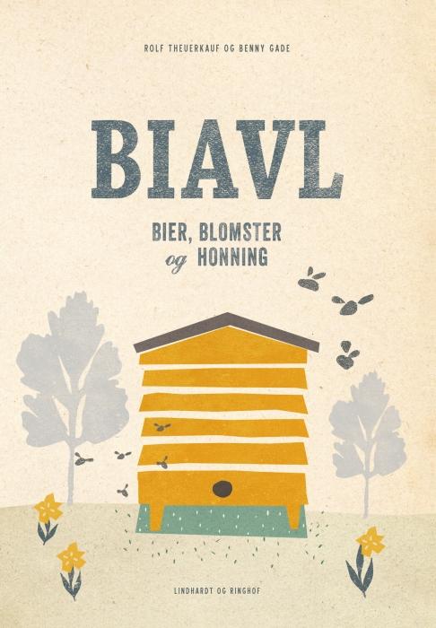 Image of   Biavl. Bier, blomster og honning (E-bog)