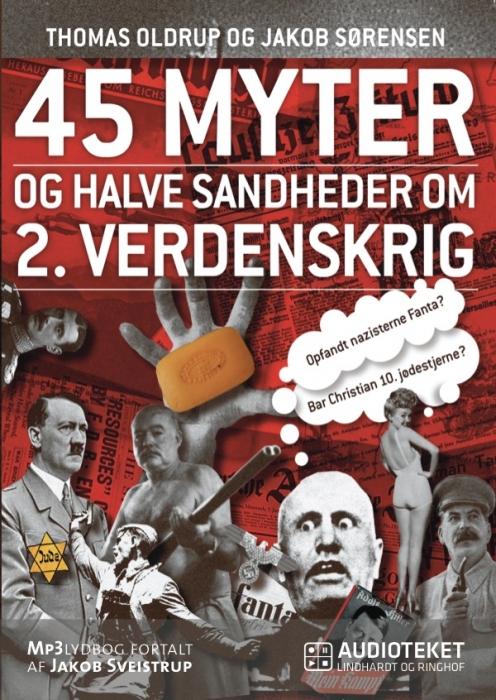 Image of   45 myter og halve sandheder om 2. Verdenskrig (Lydbog)