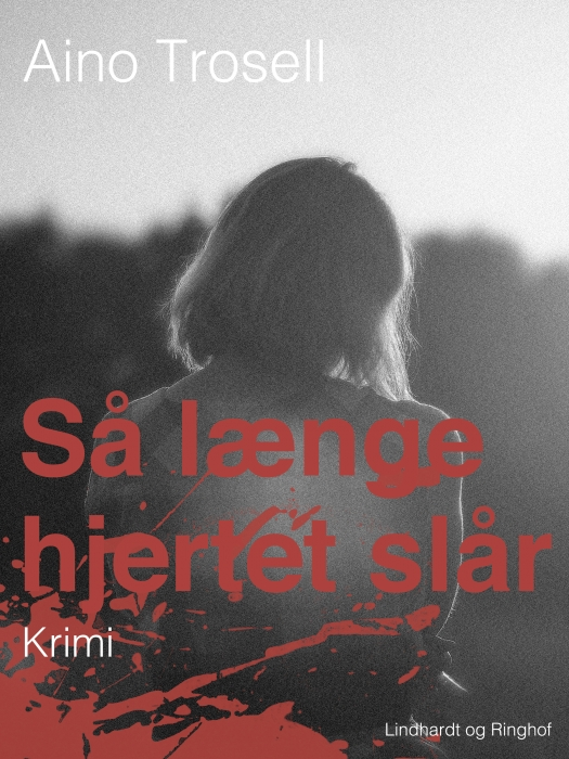 Image of Så længe hjertet slår (E-bog)