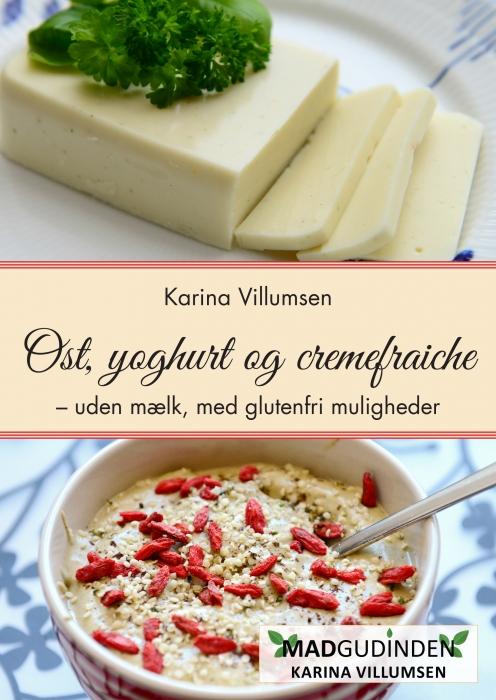Ost, yoghurt og cremefraiche (E-bog)