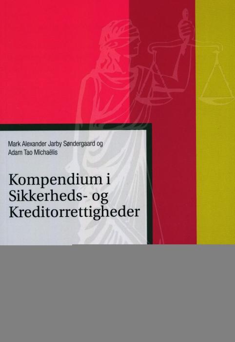 Image of Kompendium i sikkerheds- og kreditorrettigheder (Bog)