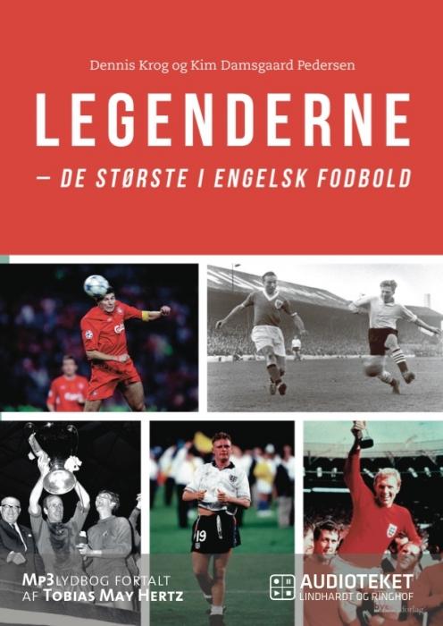 Image of   Legenderne - de største i engelsk fodbold (Lydbog)