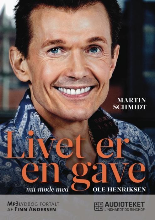 Livet er en gave - mit møde med Ole Henriksen (Lydbog)