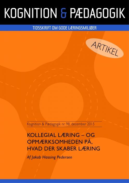 Kollegial læring - og opmærksomheden på, hvad der skaber læring (E-bog)
