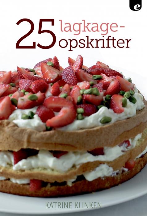 Image of   25 Lagkageopskrifter (E-bog)