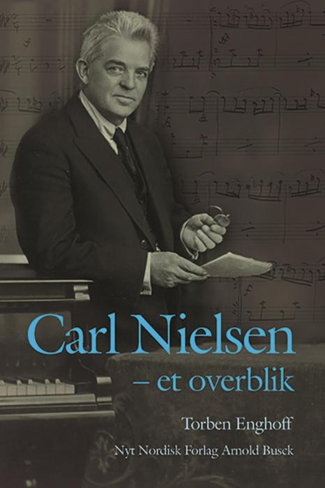 Carl Nielsen - et overblik (E-bog)