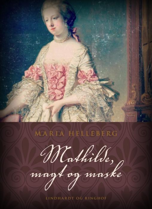 Mathilde, magt og maske (E-bog)