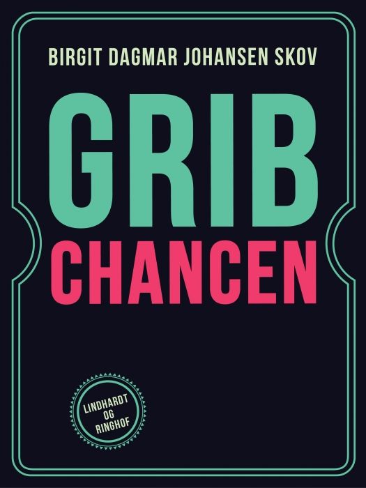 Image of   Grib Chancen (E-bog)