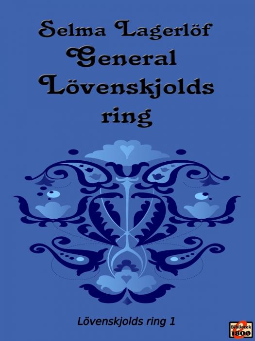 Image of   General Lövenskjolds ring (E-bog)