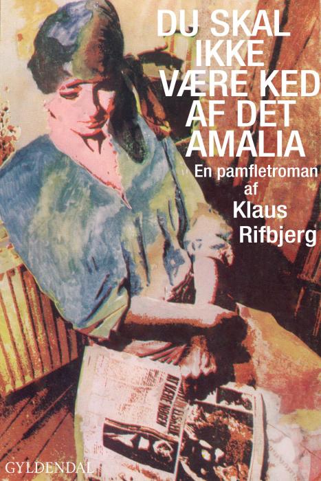 Du skal ikke være ked af det, Amalia (E-bog)
