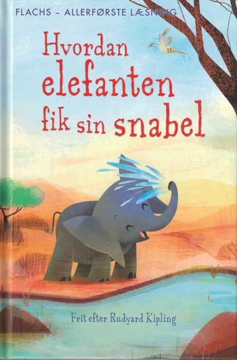 Image of Hvordan elefanten fik sin snabel (Bog)