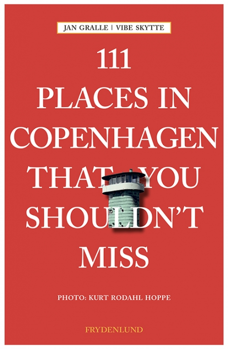 Image of   111 places in Copenhagen That You Shouldnt Miss (Bog)